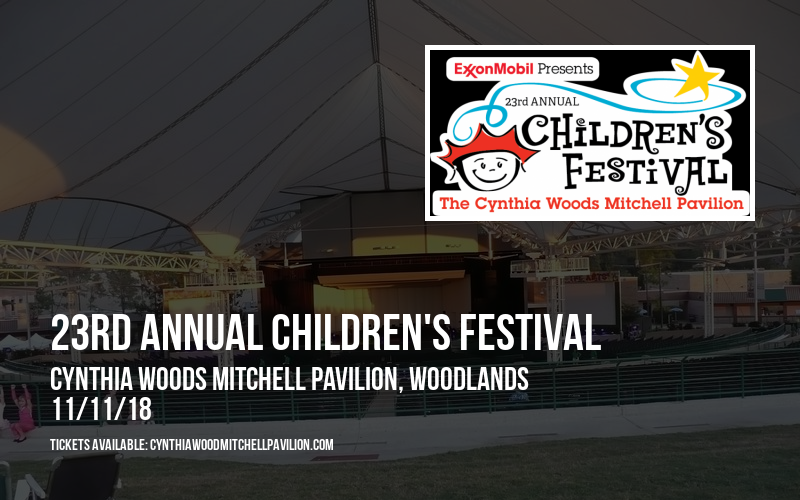 23rd Annual Children's Festival at Cynthia Woods Mitchell Pavilion