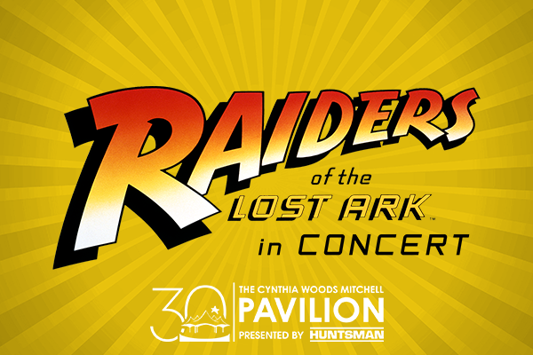 Houston Symphony: Raiders Of The Lost Ark in Concert at Cynthia Woods Mitchell Pavilion