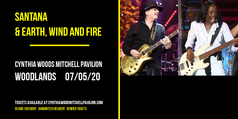 Santana & Earth, Wind and Fire [POSTPONED] at Cynthia Woods Mitchell Pavilion