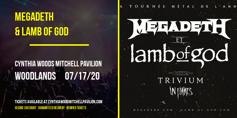 Megadeth & Lamb of God [POSTPONED] at Cynthia Woods Mitchell Pavilion