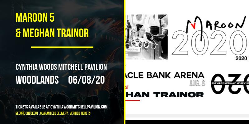 Maroon 5 & Meghan Trainor [POSTPONED] at Cynthia Woods Mitchell Pavilion