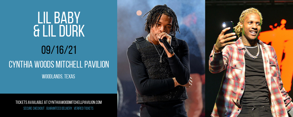 Lil Baby & Lil Durk at Cynthia Woods Mitchell Pavilion